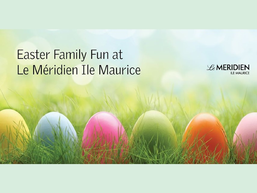 Special Easter Dinner at Le Méridien Ile Maurice