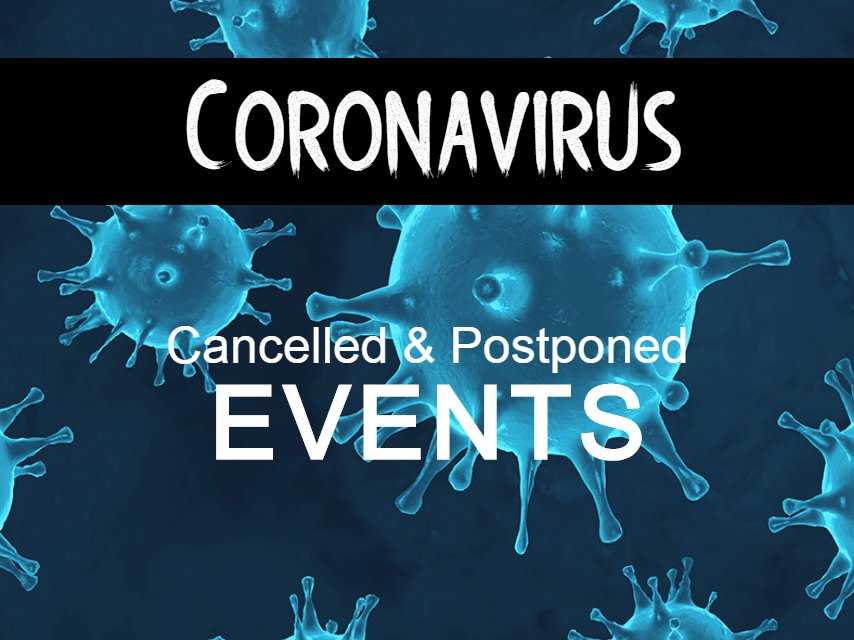 Restaurants Events Cancelled & Postponed due to Coronavirus